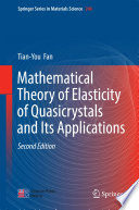 Mathematical Theory of Elasticity of Quasicrystals and Its Applications Book