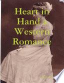 Heart In Hand a Western Romance