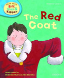 Oxford Reading Tree Read With Biff  Chip  and Kipper  Phonics  Level 4  The Red Coat