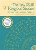 The New GCSE Religious Studies Course for Catholic Schools