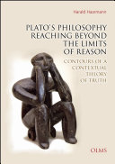 Plato's Philosophy Reaching Beyond the Limits of Reason