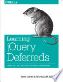 Learning JQuery Deferreds