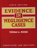Evidence in Negligence Cases