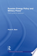 Russian Energy Policy and Military Power