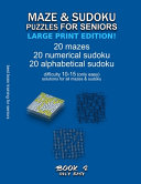 Maze   Sudoku Puzzles for Seniors  Large Print Edition