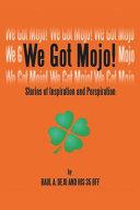We Got Mojo  Book PDF