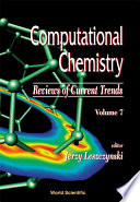 Computational Chemistry Reviews Of Current Trends Book PDF