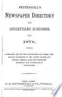 Pettengill's Newspaper Directory and Advertiser's Hand-book for 1878
