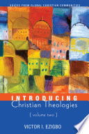 Introducing Christian Theologies Volume Two