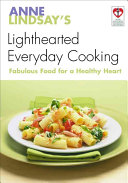 Anne Lindsay s Lighthearted Everyday Cooking
