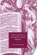 Poetry and Music in Seventeenth-Century England