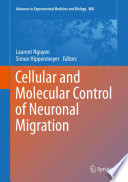 Cellular And Molecular Control Of Neuronal Migration Book PDF