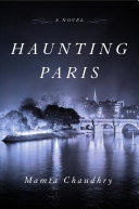 link to Haunting Paris : a novel in the TCC library catalog
