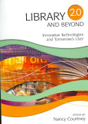 Library 2 0 and Beyond Book