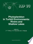 Phytoplankton in Turbid Environments: Rivers and Shallow Lakes