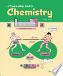 A Visual Analogy Guide to Chemistry  2e Book