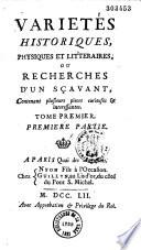 Variétés historiques, physiques et littéraires, ou Recherches d'un sçavant (A.-G. Boucher d'Argis)
