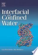 Interfacial and Confined Water Book