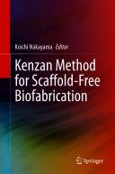 Kenzan Method for Scaffold Free Biofabrication
