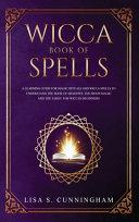 Wicca Book of Spells Book