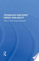 Technology And Soviet Energy Availability