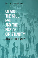 On God, The Soul, Evil and the Rise of Christianity Pdf/ePub eBook