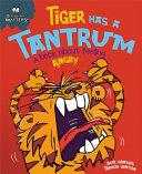 Tiger Has a Tantrum