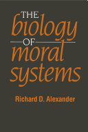 The Biology of Moral Systems