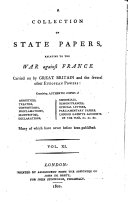 A collection of State Papers, relative to the war against France