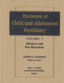 Handbook of Child and Adolescent Psychiatry  Advances and New Directions