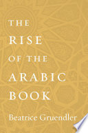 The Rise of the Arabic Book