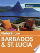 Fodor s In Focus Barbados   St  Lucia Book