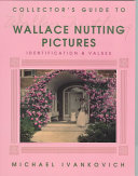 Collector s Guide to Wallace Nutting Pictures