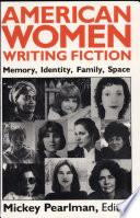 American Women Writing Fiction Book