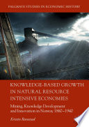 Knowledge Based Growth In Natural Resource Intensive Economies
