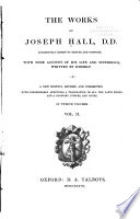 The Works Of Joseph Hall D D Successively Bishop Of Exeter And Norwich Book PDF