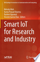 Smart IoT for Research and Industry