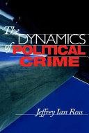 The Dynamics of Political Crime Book PDF
