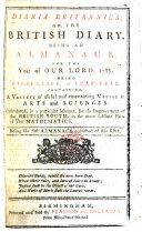 Diaria Britannica; Or, The British Diary ...