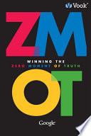 Winning the Zero Moment of Truth   ZMOT