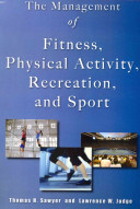 The Management of Fitness, Physical Activity, Recreation, and Sport