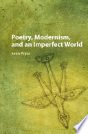 Poetry Modernism And An Imperfect World