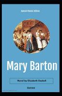 Mary Barton Illustrated (Special Classic Edition) Pdf/ePub eBook