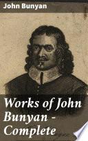 Works of John Bunyan — Complete