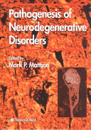 Pathogenesis of Neurodegenerative Disorders