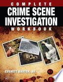 Complete Crime Scene Investigation Workbook