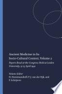 Ancient Medicine in Its Socio-Cultural Context, Volume 2