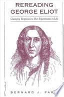 Rereading George Eliot