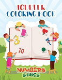 Toddler Coloring Book Numbers and Shapes Book PDF
