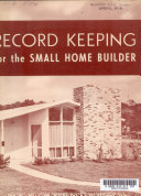 Record Keeping for the Small Home Builder